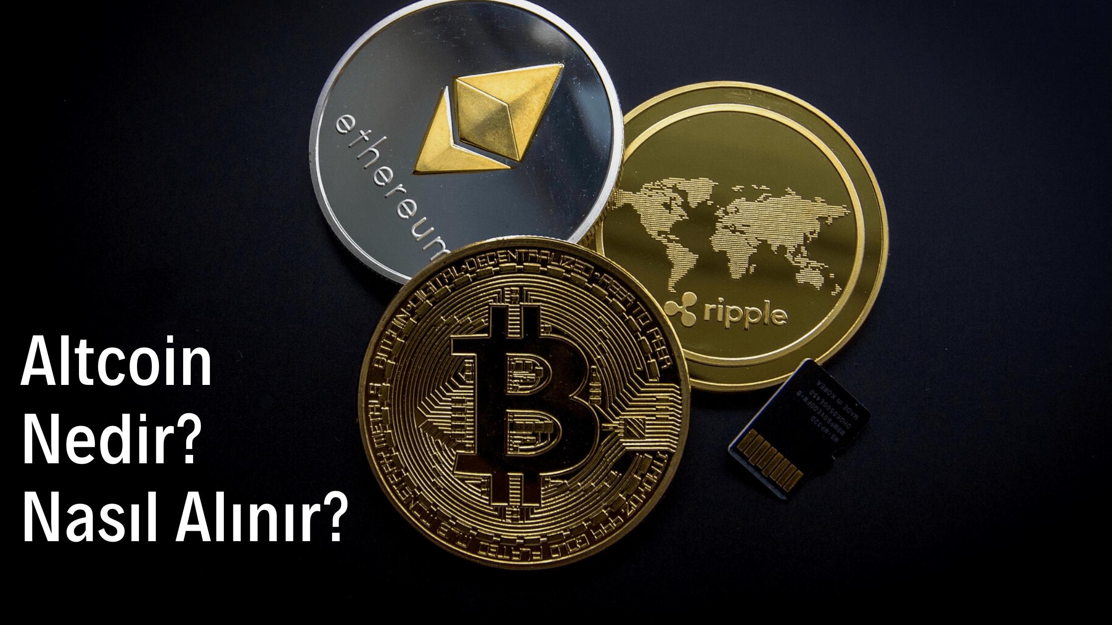 Altcoin Nedir? Nasıl Alınır?