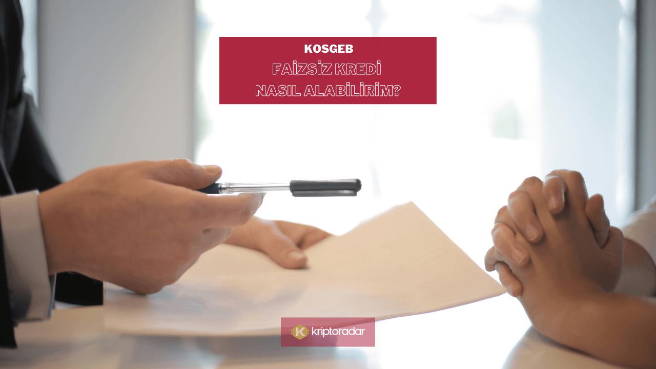 KOSGEB Faizsiz Kredi Nasıl Alabilirim?