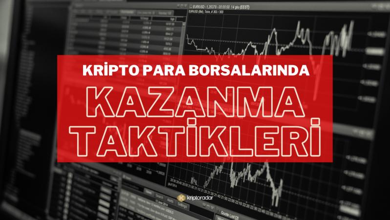 Kripto Para Borsalarında Asla Kaybetmemek İçin 10 Taktik