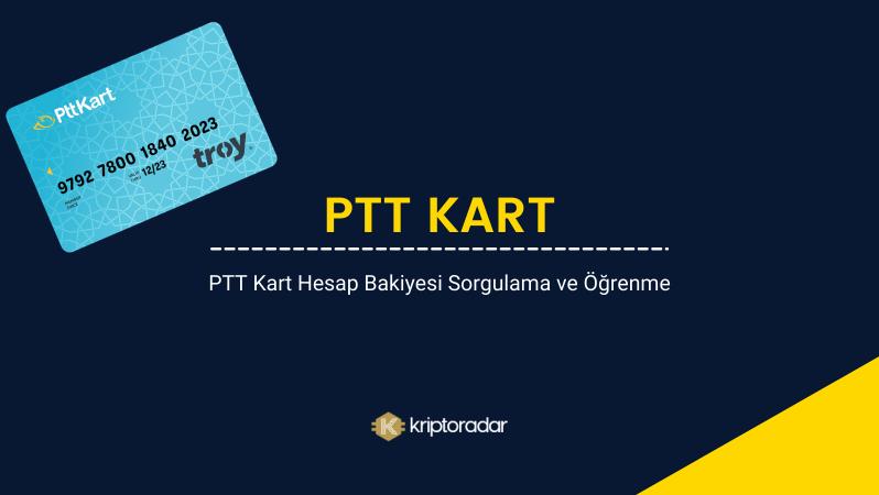 PTT Kart Hesap Bakiyesi Sorgulama ve Öğrenme