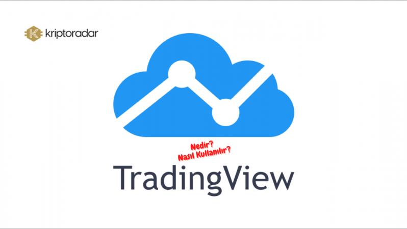 Tradingview Nedir? Tradingview Nasıl Kullanılır?