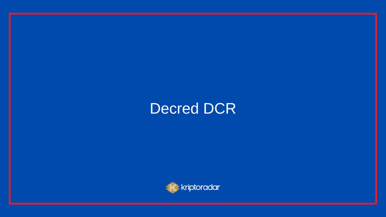Decred DCR Coin Nedir, Nereden Alınır, Geleceği Hakkında Yorumlar Nelerdir?