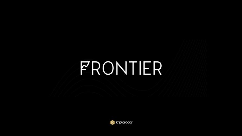 Frontier Nedir, Avantajları Nelerdir?