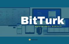 BitTurk Kripto Para Borsası Nedir, Avantajları Nelerdir?