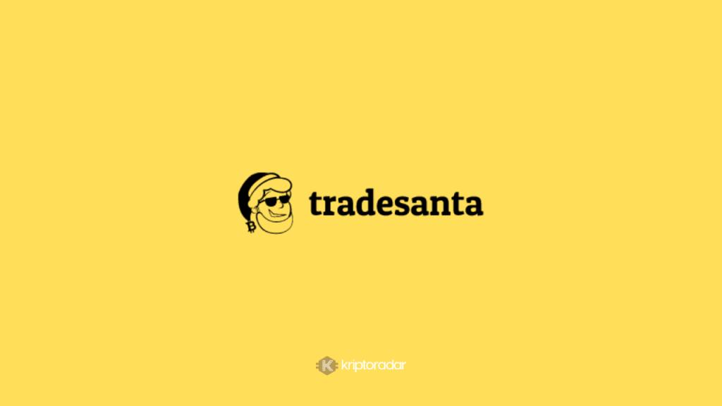TradeSanta Nedir, TradeSanta Avantajları Nelerdir?
